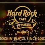 Hard Rock Cafe München feiert 15 Jahre am Platzl
