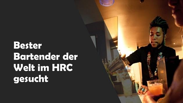 Bester Bartender der Welt im HRC gesucht